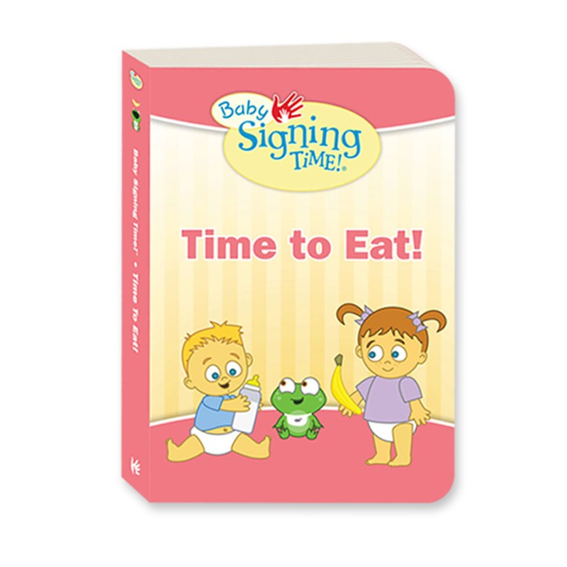 Baby Signing Time Book 1: Time to Eat