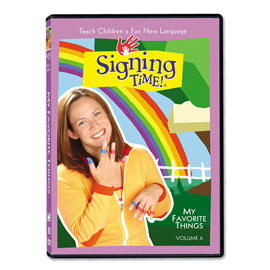 Series One Vol. 6: My Favorite Things - DVD ASL, Sign Language, Baby Sign Language, Kids ASL, Kids Sign Language, American Sign Language